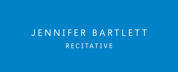 Jennifer Bartlett: Recitative