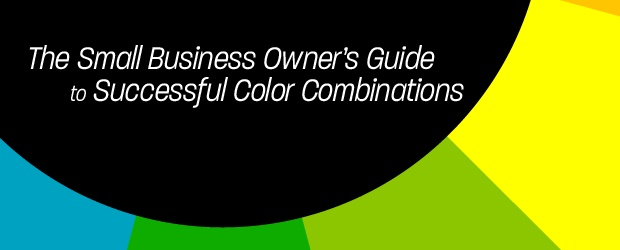 The Small Business Owners Guide to Successful Color Combinations 