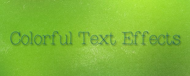 Colorful Photoshop Text Effects and Tutorials