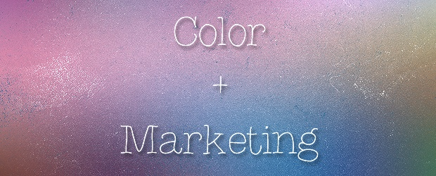 The Meaning of Color in Marketing