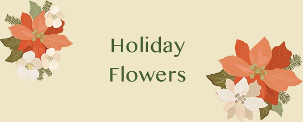 Holiday Flowers