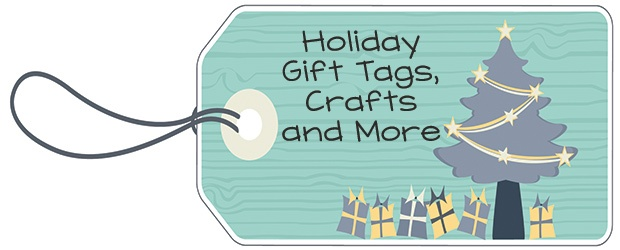 Holiday Gift Tags, Crafts, and DIY Ideas