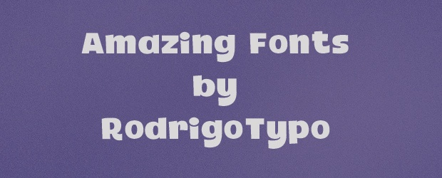 Amazing Fonts By RodrigoTypo