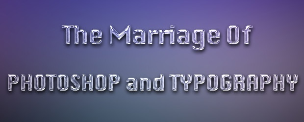 The Marriage of Photoshop and Typography