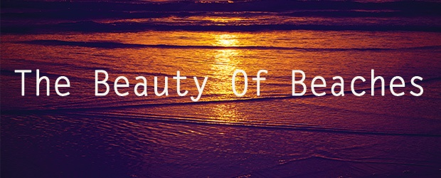 The Beauty Of Beaches