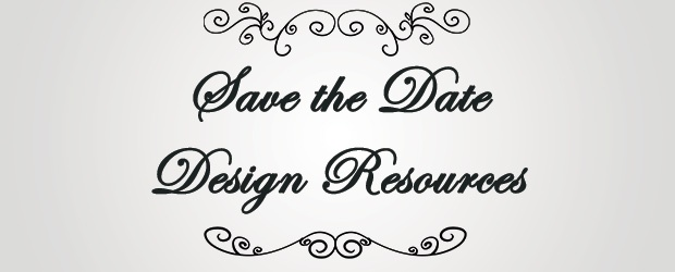 8 DIY 'Save The Date' Design Resources