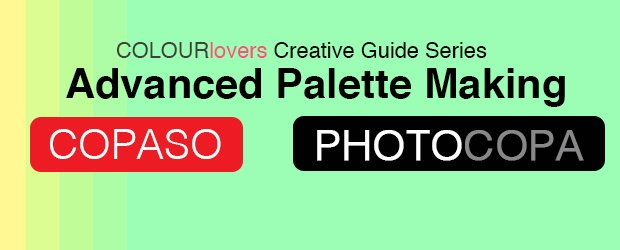 COLOURlovers Creative Guide: Advanced Palette Making & Color Theory