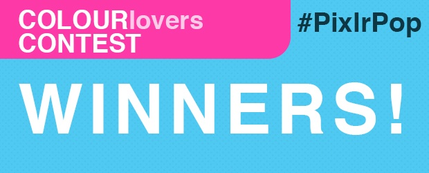 COLOURlovers + PIXLR #PixlrPop Contest Winners Announced!