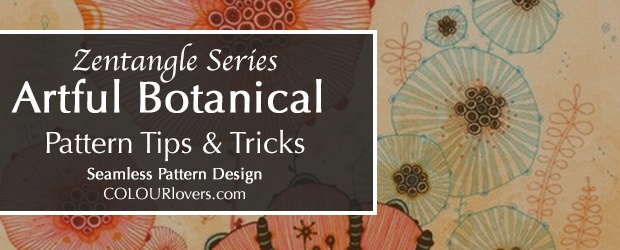 Zentangle Series: Botanical Pattern Design Tips & Tricks
