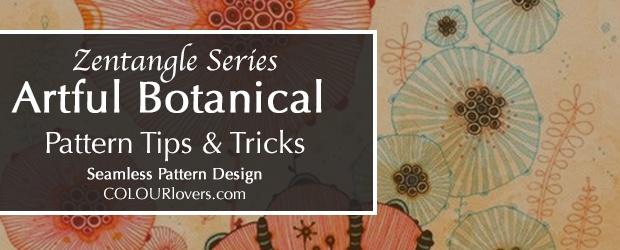 Zentangle Series: Botanical Pattern Design Tips & Tricks