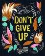 DON'T GIVE UP 2