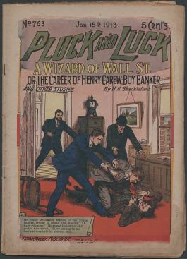Pluck and Luck Is763 - A Wizard of Wall St., or, The Career of Henry Carew, Boy Banker