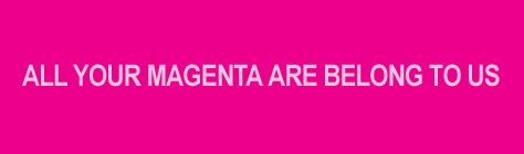 Beware! T-Mobile Owns the Color Magenta