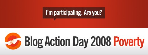 Blog Action Day 2008: Unite for Poverty