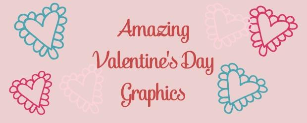 Amazing Valentine's Day Graphics